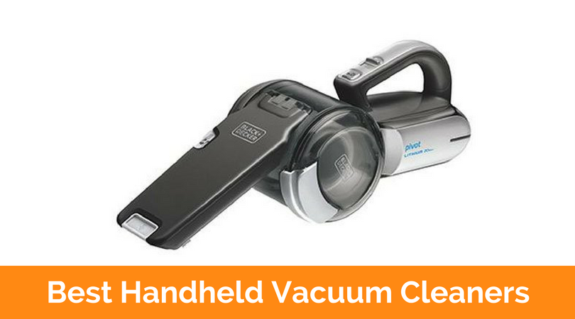 Top 10 Best Handheld Vacuum Cleaners In 2017 Reviews