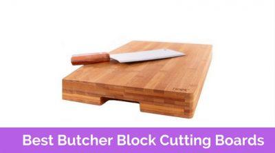 Best Butcher Block Cutting Board in 2017 Reviews
