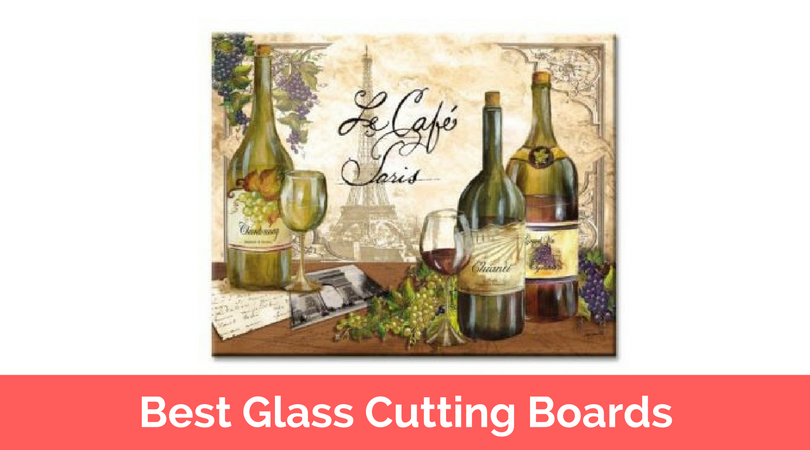 Best Glass Cutting Boards in 2017 Reviews