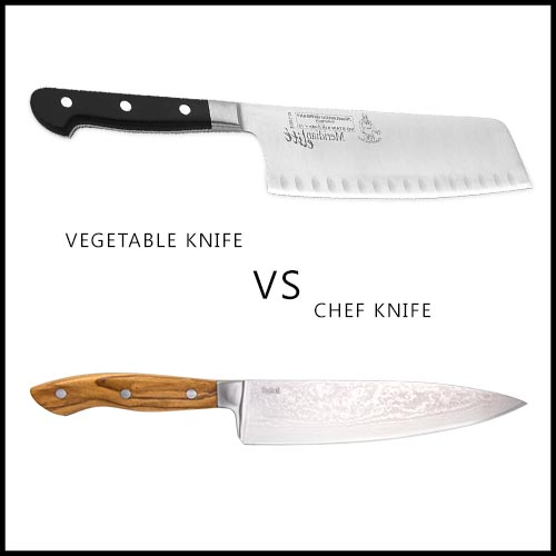 Vegetable knife VS Chef Knife